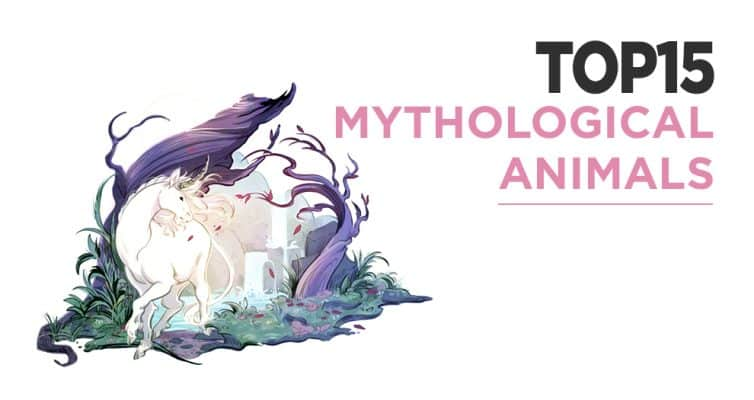 The Top 15 Mythical And Mythological Animals