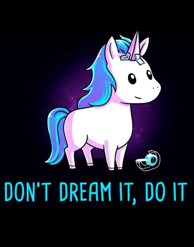 Magic Unicorn Dont Dream It Do It 1 Scaled