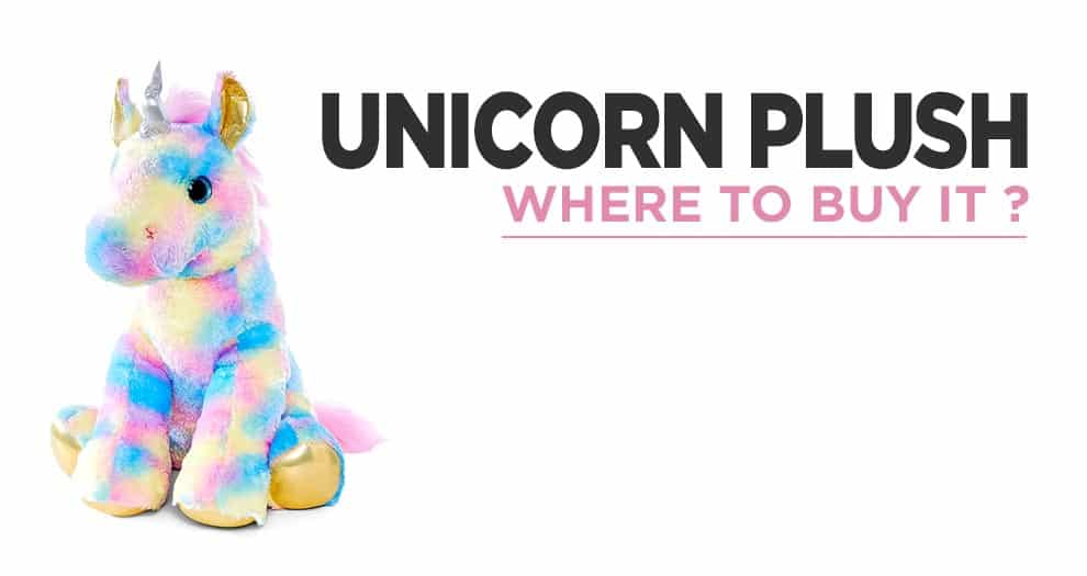 Where To Buy A Quality Unicorn Plush At The Best Price ?