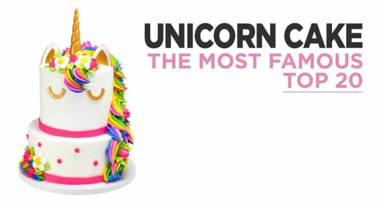 The Top 20 Unicorn Cakes