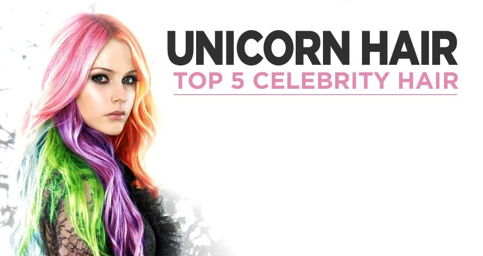 The Top 5 Of Celebrity Unicorn Hair