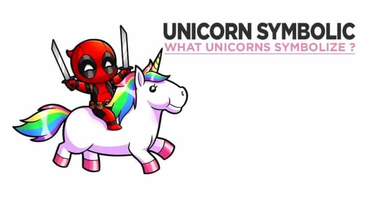 Do You Want To Know What Unicorns Symbolize ?