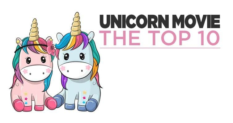 10 Unicorn Movies That You Must See