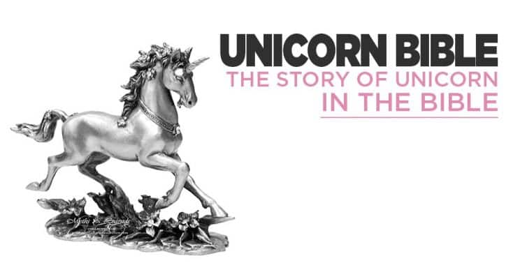 The Story Of Unicorns In The Bible