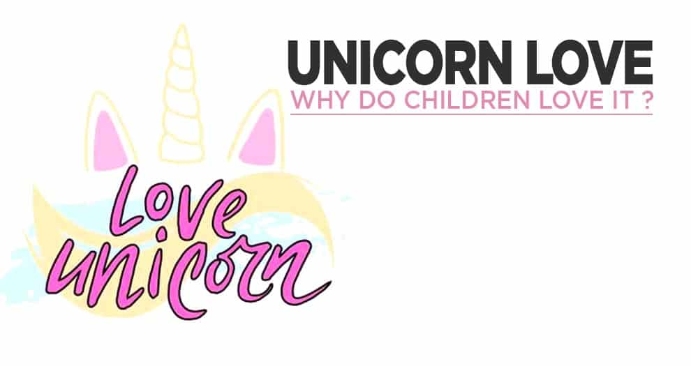 Children And Their Love For Unicorns