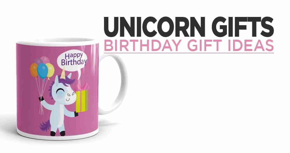 Birthday Unicorn Gift Ideas For Girls And Toddlers