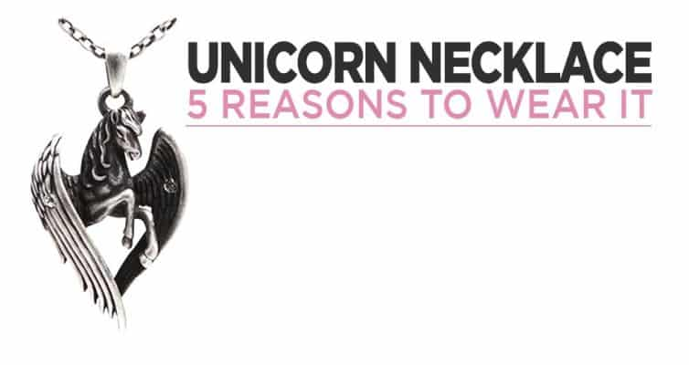 5 Reasons To Wear A Unicorn Necklace