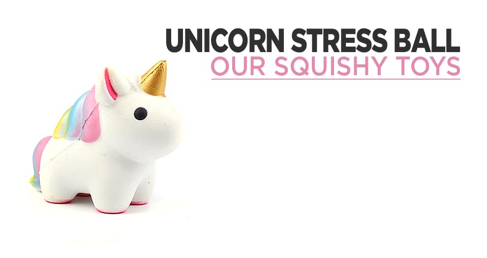 Squishy Unicorn : The Stress Ball