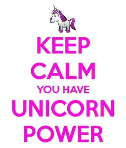 keep calm you have unicorn power