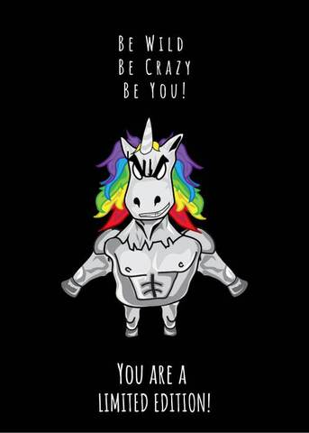 unicorn you are a limited edition