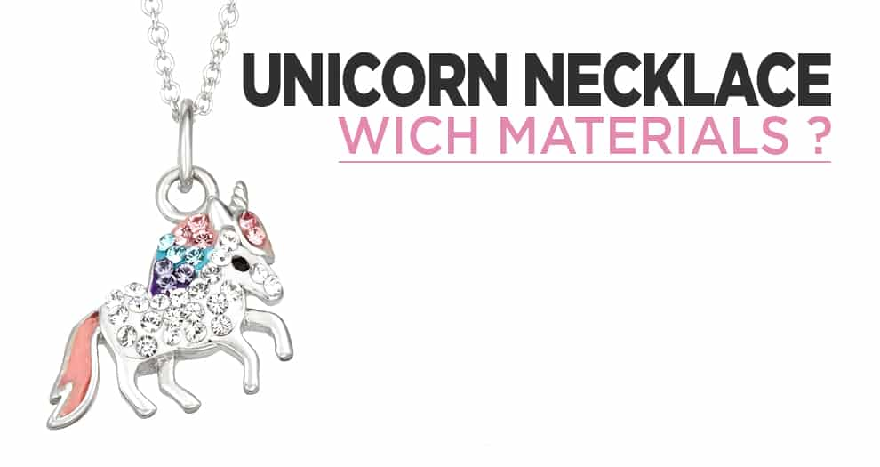 The Unicorn Necklace, How To Choose It ?